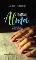 con los ojos del alma (ebook) araceli samudio 9788417142971