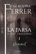 ramonet (la farsa y los trileros 1) (ebook)-jose rovira ferrer-9788417164171