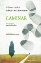 caminar-robert louis stevenson-william hazlitt-9788417281571