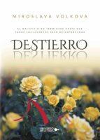 destierro (ebook) miroslava volkova 9788417436971