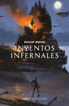 inventos infernales (serie máquinas mortales 3)-philip reeve-9788420486871