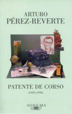 patente de corso (1993 1998) (ebook) arturo perez reverte 9788420489971