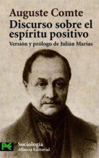 discurso sobre el espiritu positivo-auguste comte-9788420637471