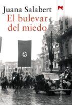 el bulevar del miedo (viii premio unicaja de novela fernando quiñ ones) juana salabert 9788420648071