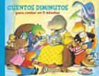 cuentos diminutos para contar en 5 minutos (cuentos cortos)-9788421687871