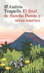 el final de sancho panza y otras suertes andres trapiello 9788423348671