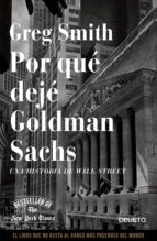 por que deje goldman sachs greg smith 9788423416271