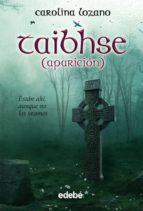 taibshe (aparicion) (fantasy)-carolina lozano-9788423686971