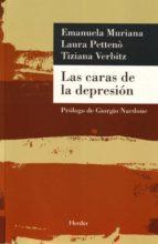 las caras de la depresion tiziana verbitz laura petteno emanuela muriana 9788425425271