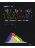 manual de flujo de trabajo en el posprocesado digital juergen gulbins uwe steinmueller 9788428215671