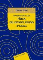 introduccion a la fisica del estado solido (3ª ed.)-charles kittel-9788429143171