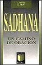 sadhana, un camino de oracion anthony de mello 9788429305371