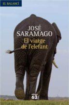 el viatge de l elefant-jose saramago-9788429761771