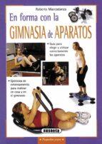 en forma con la gimnasia de aparatos roberto maccsdanza 9788430539871
