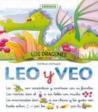 leo y veo: los dragones 9788430596171