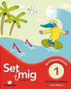 set i mig 1 matemàtiques educació primària cicle inicial ed 2013 català-9788430778171