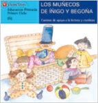 los muñecos de iñigo y begoña (ñ) (letra molde) 9788431648671