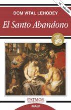 el santo abandono vital lehodey 9788432119071
