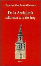 de la andalucia islamica a la de hoy (2ª ed.)-claudio sanchez-albornoz-9788432122071