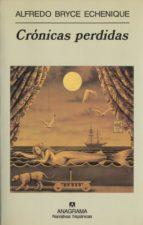 cronicas perdidas-alfredo bryce echenique-9788433924971
