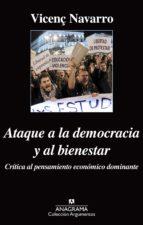 ataque a la democracia y al bienestar-vicenç navarro-9788433963871