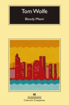 bloody miami tom wolfe 9788433977571