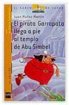 el pirata garrapata llega a pie al templo de abu simbel-juan muñoz martin-9788434882171