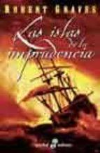 las islas de la imprudencia-robert graves-9788435016971