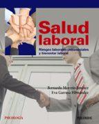 salud laboral riesgos laborales psicosociales y bienestar laboral bernardo moreno jimenez eva garrosa hernandez 9788436829471