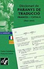 diccionari de paranys de traduccio frances catalpa, faux amis françoise lenoir 9788441205871