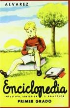 enciclopedia alvarez: primer grado-juan antonio perez alvarez-9788441405271