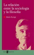 la relacion entre la sociologia y la filosofia mario bunge 9788441407671