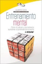entrenamiento mental: como el calculo y los numeros aumentan el p otencial de la mente alberto coto 9788441421271