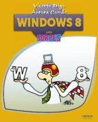 windows 8 (para torpes)-vicente trigo aranda-aurora conde martin-9788441533271