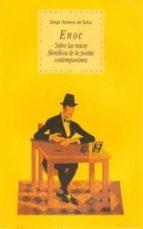 enoc: sobre las raices filosoficas de la poesia contemporanea-diego romero de solis-9788446011071