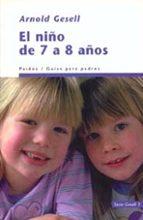 EL NIÑO DE 7 A 8 AÑOS: GUIAS PARA PADRES