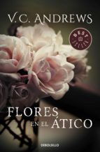 flores en el ático (saga dollanganger 1) (ebook)-v.c. andrews-9788466330671