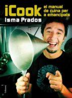 icook: el manual de cuina per a emancipats-isma prados-9788466415071