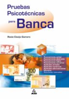 pruebas psicotecnicas para banca (cuestionario psicotecnico para banca) 9788466511971