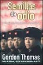 semillas de odio-gordon thomas-9788466608671