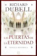 las puertas de la eternidad-richard dubell-9788466647571