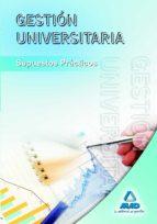gestion universitaria: supuestos practicos-9788467626971