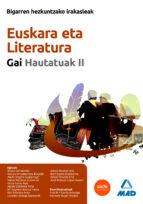 bigarren hezkuntzako irakasleak. euskara eta literatura. gai haut atuak ii. 9788467634471