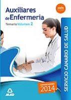 AUXILIARES DE ENFERMERIA DEL SERVICIO CANARIO DE SALUD. TEMARIO VOLUMEN II