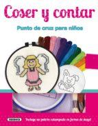coser y cantar. punto de cruz para niños-9788467732771