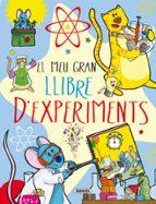 el meu gran llibre d experiments-mar benegas-9788467734171