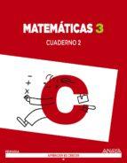 matemáticas 3. cuaderno 2.-9788467864571