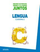 lengua 2º educacion primaria cuaderno 2 aprender es crecer junto s ed 2015 9788467875171