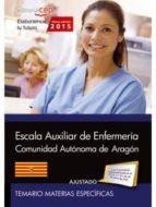 cuerpo auxiliar. escala auxiliar de enfermería  comunidad autónoma de aragón. test materias específicas y supuestos-9788468159171