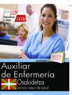 oposiciones osakidetza. servicio vasco de salud auxiliar de enfermería 9788468190471